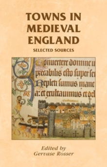 Towns in Medieval England : Selected Sources, Paperback / softback Book