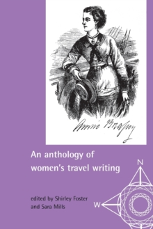 An Anthology of Women's Travel Writings, Paperback / softback Book