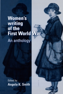 Women'S Writing of the First World War : An Anthology, Paperback / softback Book