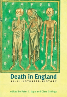 Death in England : An Illustrated History, Paperback / softback Book