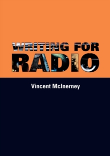 Writing for Radio, Paperback Book