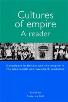 Cultures of Empire : A Reader, Paperback Book
