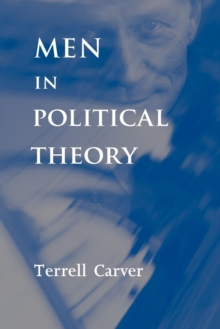 Men in Political Theory, Paperback / softback Book