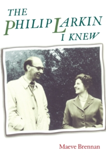 The Philip Larkin I Knew, Paperback Book