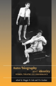 Auto/Biography and Identity, Paperback / softback Book