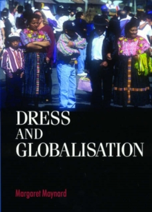 Dress and Globalisation, Paperback / softback Book
