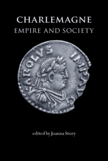Charlemagne : Empire and Society, Paperback Book