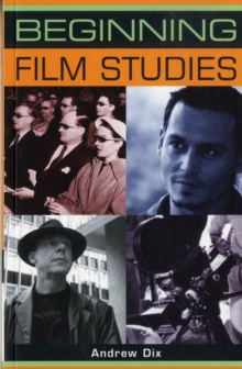 Beginning Film Studies, Paperback Book