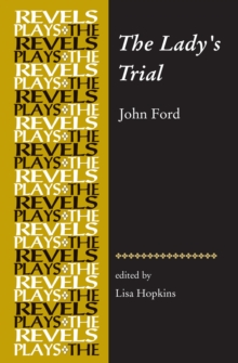 The Lady'S Trial : By John Ford, Hardback Book