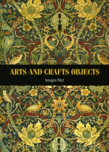Arts and Crafts Objects, Paperback / softback Book