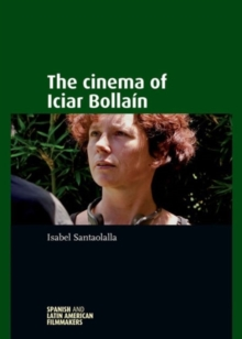 The Cinema of Iciar BollaiN, Hardback Book