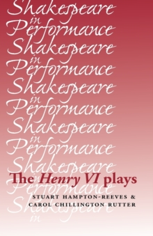 The Henry vi Plays, Paperback / softback Book
