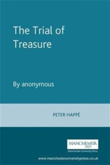 The Trial of Treasure : By Anonymous, Hardback Book