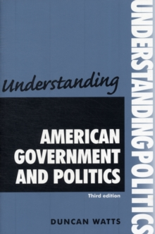 Understanding American Government and Politics, Paperback Book