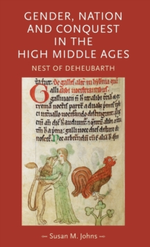 Gender, Nation and Conquest in the High Middle Ages : Nest of Deheubarth, Hardback Book