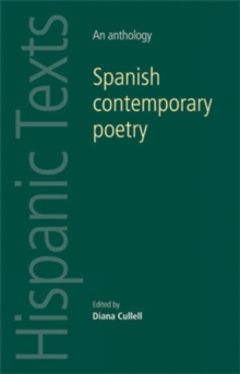 Spanish Contemporary Poetry : An Anthology, Paperback / softback Book
