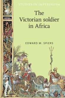 The Victorian Soldier in Africa, Paperback / softback Book
