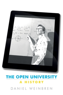 The Open University : A History, Paperback Book