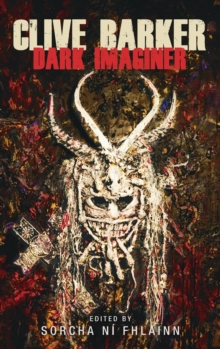 Clive Barker : Dark Imaginer, Hardback Book