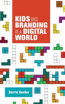 Kids and Branding in a Digital World, Hardback Book