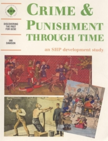 Crime & Punishment Through Time: An SHP development study, Paperback Book