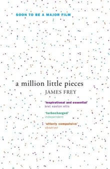 A Million Little Pieces : A shocking exploration of addiction, Paperback / softback Book