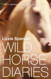 Wild Horse Diaries, Paperback Book