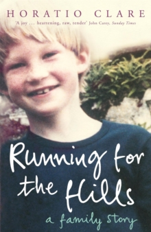 Running for the Hills : A Family Story, Paperback Book