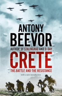 Crete : The Battle and the Resistance, Paperback Book