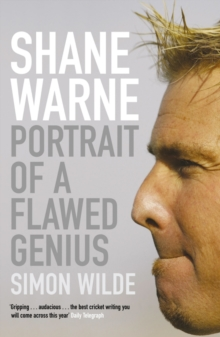 Shane Warne : Portrait of a Flawed Genius, Paperback Book