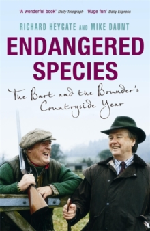 Endangered Species : The Bart and the Bounder's Countryside Year, Paperback Book