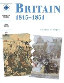 Britain 1815-1851: An Shp Depth Study, Paperback Book