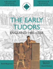 The Early Tudors: England 1485-1558, Paperback Book