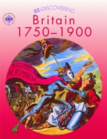 Re-discovering Britain 1750-1900, Paperback Book