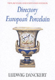 Directory of European Porcelain, Hardback Book
