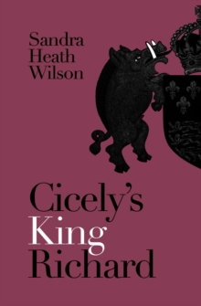 Cicely's King Richard, Paperback / softback Book