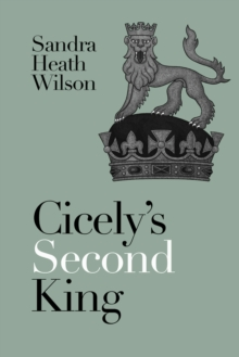 Cicely's Second King, Paperback / softback Book
