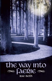 The Way into Faerie, Paperback / softback Book