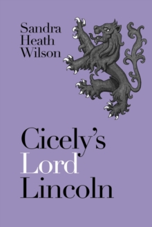 Cicely's Lord Lincoln, Paperback Book
