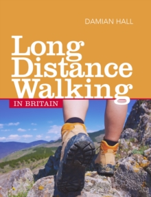 Long Distance Walking in Britain, Paperback Book