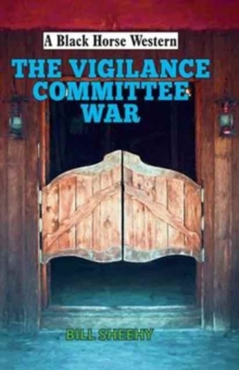 The Vigilance Committee War, Hardback Book