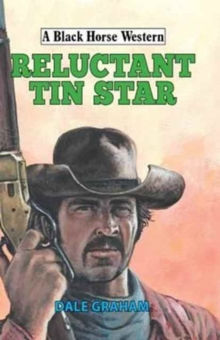 Reluctant Tin Star, Hardback Book