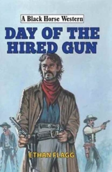 Day of the Hired Gun, Hardback Book