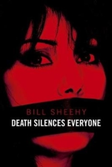 Death Silences Everyone, Hardback Book
