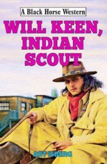 Will Keen, Indian Scout, Hardback Book