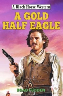 A Gold Half Eagle, Hardback Book