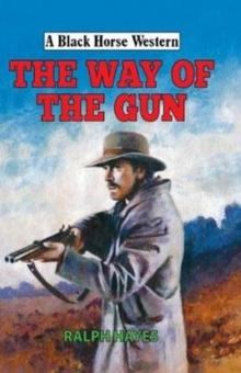 The Way of the Gun, Hardback Book