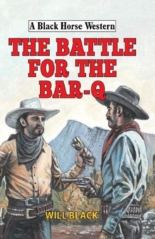 The Battle for the Bar-Q, Hardback Book