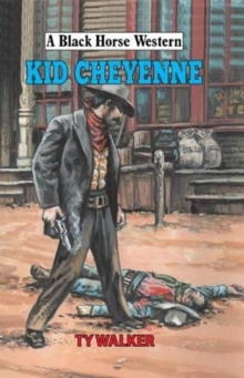 Kid Cheyenne, Hardback Book