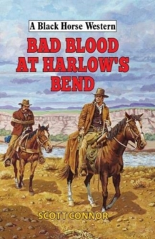 Bad Blood at Harlow's Bend, Hardback Book